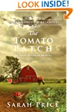 The Tomato Patch (The Amish of Ephrata Book 1)