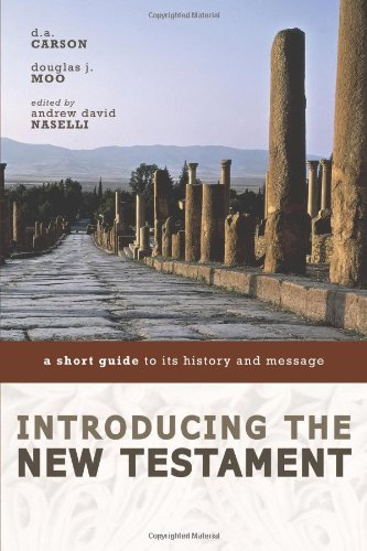 Image for Introducing the New Testament: A Short Guide to Its History and Message
