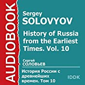 History of Russia from the Earliest Times: Vol. 10 [Russian Edition] | Sergey Solovyov