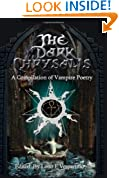 The Dark Chrysalis: A Compilation of Vampire Poems