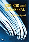 img - for Boo-Boo and the General book / textbook / text book