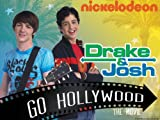 Drake & Josh: Drake and Josh Go Hollywood