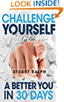 Challenge Yourself, I Dare You: A Bet...