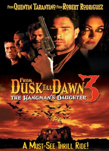 From Dusk Till Dawn III: The Hangman's Daughter