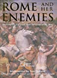 Rome and Her Enemies : An Empire Created and Destroyed by War (1841769320) by Penrose, Jane