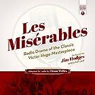 Les Misérables: Radio Drama of the Classic Victor Hugo Masterpiece Radio/TV von Victor Hugo Gesprochen von: Orson Welles