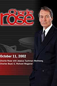 Charlie Rose with Jessica Tuchman Mathews; Charles Boyd; G Richard Wagoner (October 11, 2002)