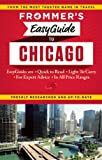 Frommers EasyGuide to Chicago (Easy Guides)