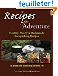Recipes for Adventure: Healthy, Heart...