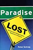 Paradise Lost: California's Experience, America's Future (1565843576) by Peter Schrag