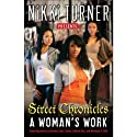 A Woman's Work: Street Chronicles (       UNABRIDGED) by Nikki Turner, Keisha Starr, Tysha, LaKesa Cox, Monique S. Hall Narrated by Millena Gay, Adenrele Ojo, April Parker-Jones, Susan Wilson