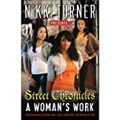 A Woman's Work: Street Chronicles | [Nikki Turner, Keisha Starr, Tysha, LaKesa Cox, Monique S. Hall]