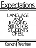 img - for Expectations: Language and Reading Skills for Students of Esl book / textbook / text book