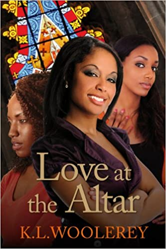Love at the Altar by K L  Woolery