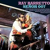 Barretto, Ray Senor 007 Latin Jazz