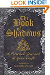 The Book of Shadows: A Personal Journ...