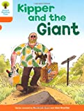 Kipper and the Giant. Roderick Hunt