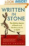 Written in Stone: The Hidden Secrets...