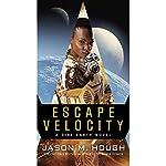Escape Velocity: A Dire Earth Novel | Jason M. Hough