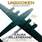 Unbroken: A World War II Story of Survival, Resilience, and Redemption (       UNABRIDGED) by Laura Hillenbrand Narrated by Edward Herrmann