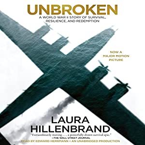 Unbroken: A World War II Story of Survival, Resilience, and Redemption | [Laura Hillenbrand]