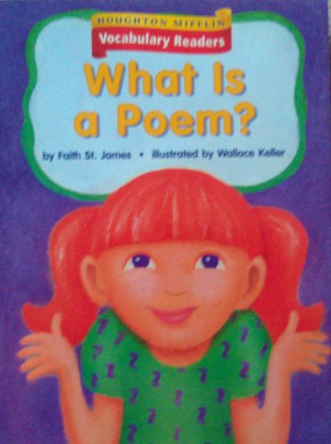 Houghton Mifflin Vocabulary Readers: Theme 1 Focus On Level 2 Focus On Poetry - What Is A Poem?