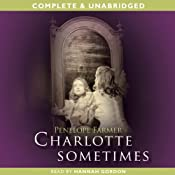 Charlotte Sometimes | [Penelope Farmer]