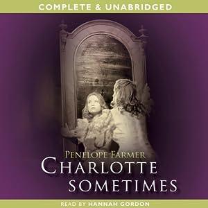 Charlotte Sometimes | [Penelope Farmer]