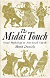 The Midas Touch: World Mythology in Bite-sized Chunks