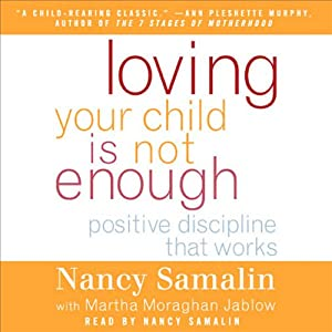 Loving Your Child Is Not Enough Audiobook
