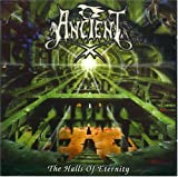 Halls of Eternity by Ancient (1999-11-02)