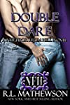 Double Dare (A Neighbor From Hell Ser...