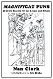 img - for MAGNIFICAT PUNS: 50 Brain Teasers for Cat Lovers and Others by Nan Clark (2009-04-24) book / textbook / text book