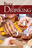 Binge Drinking (Essential Issues)