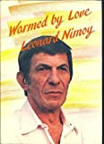 Warmed by Love (0883962004) by Nimoy, Leonard