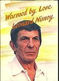 Warmed by Love (0883962004) by Nimoy, Leonard
