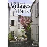 PROMENADES DANS LES VILLAGES DE PARISpar Collectif