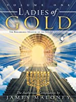 Ladies of Gold: The Remarkable Ministry of the Golden Candlestick, Volume One (English Edition)