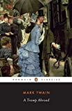 A Tramp Abroad (Penguin Classics) (0140436081) by Twain, Mark