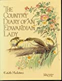 The Country Diary of An Edwardian Lady: A facsimile reproduction of a 1906 naturalists diary