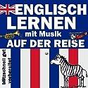 Auf der Reise (Englisch Lernen mit Musik) Hörbuch von Joachim Schwochert Gesprochen von: Peter Bereza