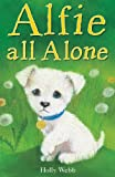 Alfie All Alone (Holly Webb Animal Stories)