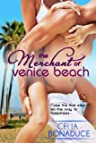 The Merchant of Venice Beach (A Venice Beach Romance Book 1)