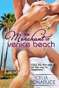 (FREE on 3/12) The Merchant Of Venice Beach by Celia Bonaduce - http://eBooksHabit.com