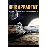 Heir Apparent - Digital Science Fiction Anthology 4 ~ Ed Greenwood