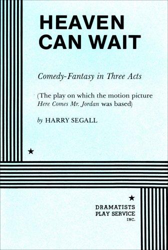 Heaven Can Wait, Harry Segall