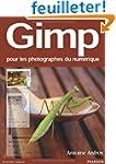 Gimp: Pour les photographes du num�rique