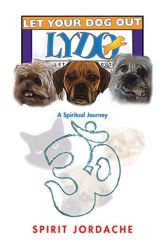 let-your-dog-out-a-spiritual-journey-english-edition
