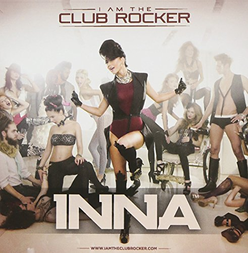 Inna - I Am the Club Rocker: Eu 2 CD Edition - Zortam Music