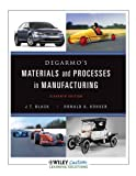 img - for DeGarmo's Materaisl and Processes in Manufacturing book / textbook / text book